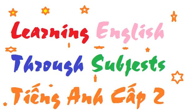 Giáo viên dạy kèm tại nhà môn tiếng anh cấp 2 lớp 6-7-8-9